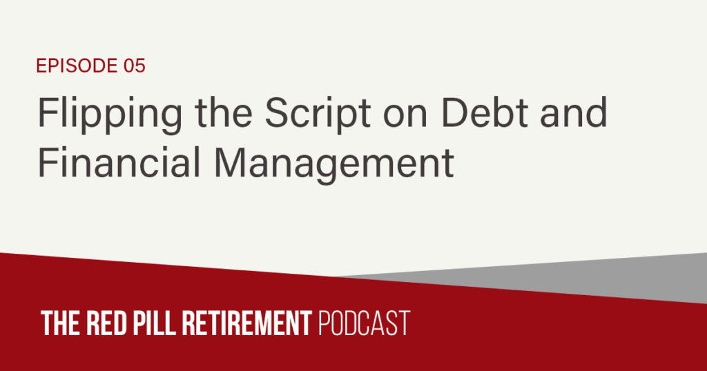 Flipping the Script on Debt and Financial Management