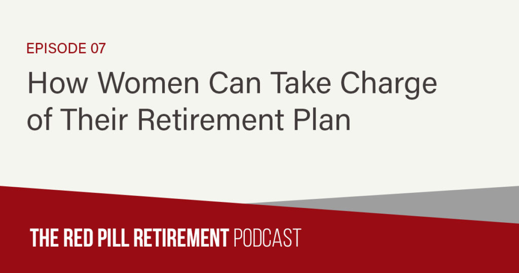 How Women Can Take Charge of Their Retirement Plan
