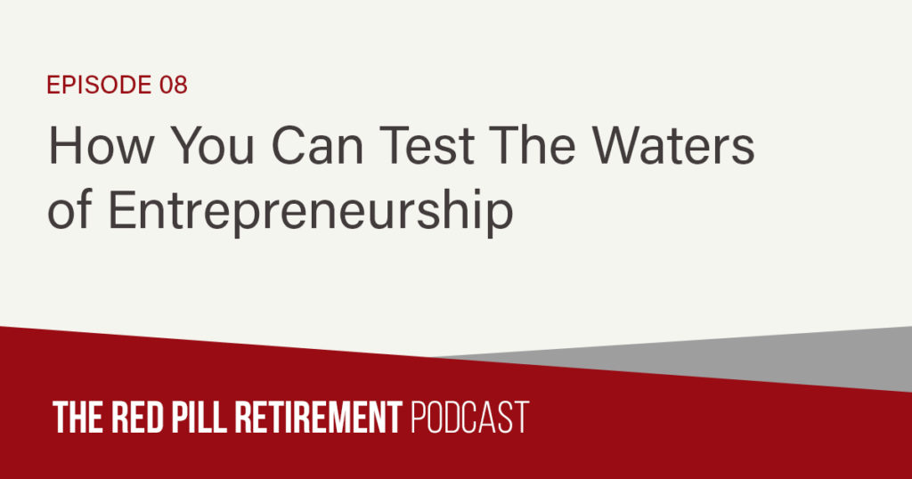How You Can Test The Waters of Entrepreneurship