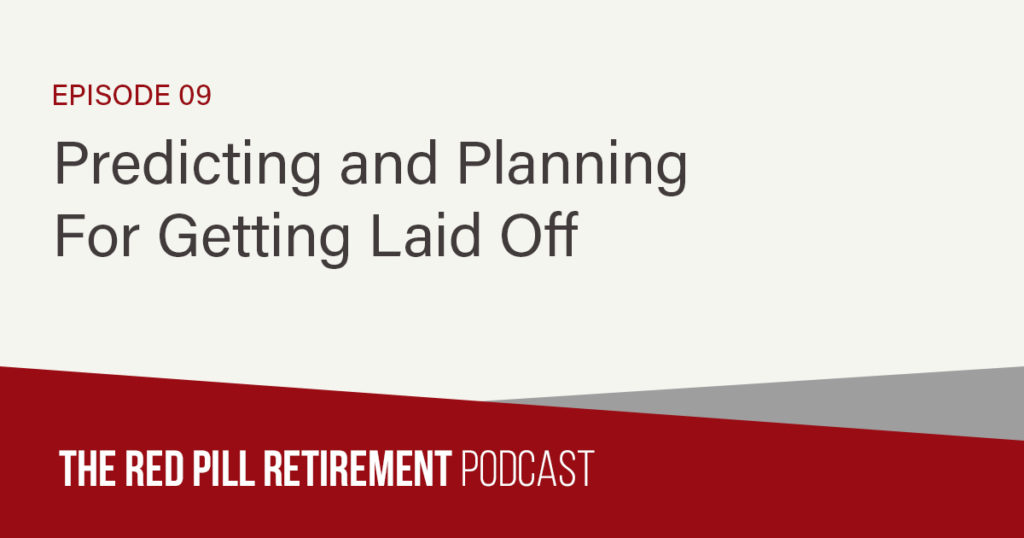 Predicting and Planning For Getting Laid Off