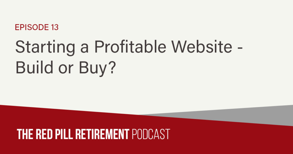 Starting a Profitable Website - Build or Buy?