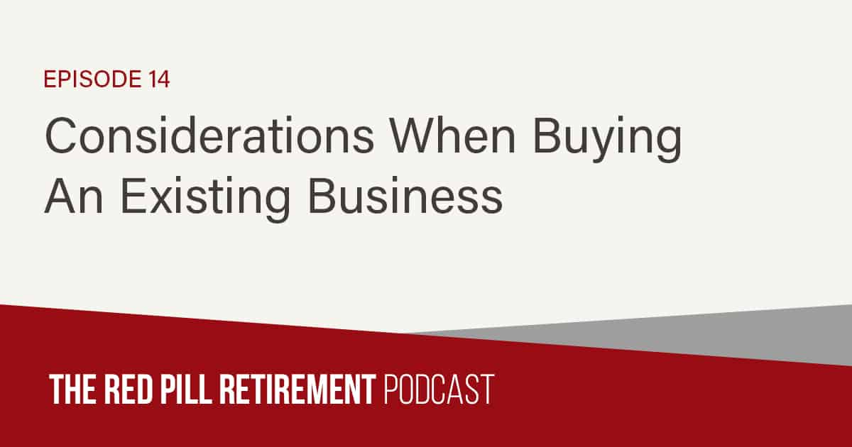 Considerations When Buying An Existing Business